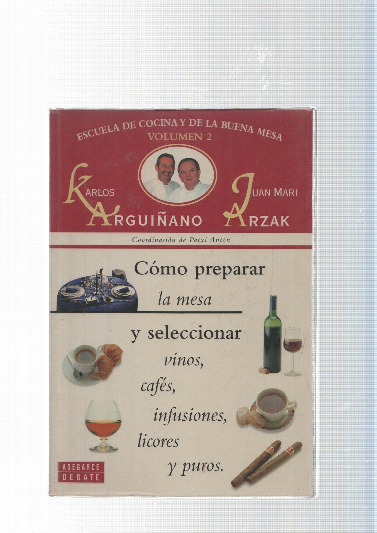 Escuela de cocina y de la buena mesa vol. 02: Como preparar la mesa ...