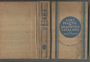 Curs practic de gramatica catalana. Grau Superior: Jeroni Marva