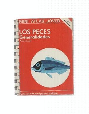 Mini Atlas Jover: Los Peces Generalidades: A. Arrizaga