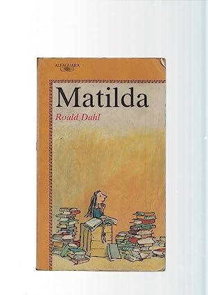 Matilda (ejemplar aviejado): Roald Dahl