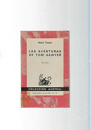 Coleccion Austral: Las aventuras de Tom Sawyer: Mark Twain