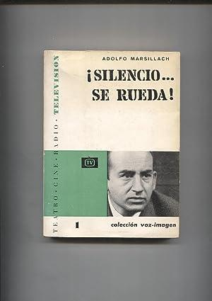 Coleccion Voz-Imagen: Silencio, se rueda: Adolfo Marsillach