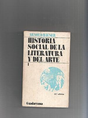 Hauser Arnold Historia Social De La Literatura Y Del Arte 1