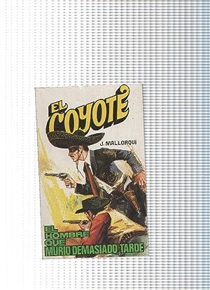 Coleccion El Coyote de Editorial Favencia numero: Jose Mallorqui