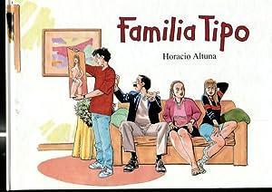 Familia Tipo por Horacio Altuna: Horacio Altuna
