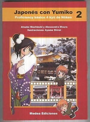 Japones con Yumiko 2: Proficiency basico 4: Atsuko Mochizuki y