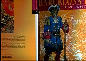 Barcelona 1714: L onze de setembre (tercera: Oriol Garcia i