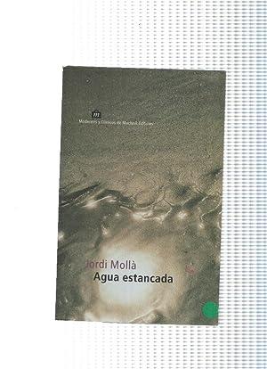 Agua estancada: Jordi Molla