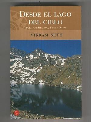 Punto de Lectura: Desde el lago del: Vikram Seth