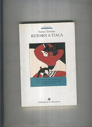 Retorn a Itaca: Tomeu Terrades
