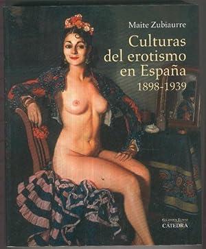 Culturas del erotismo en España 1898-1939: Maite Zubiaurre