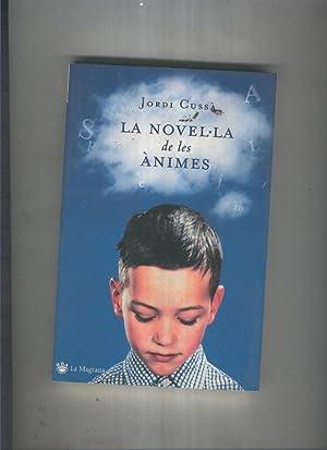 La novel la de les animes: Jordi Cussa