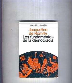 Coleccion Goliardica: Los fundamentos de la democracia: Jacqueline de Romilly