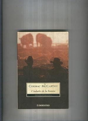 Ciudades de la llanura: Cormac McCarthy