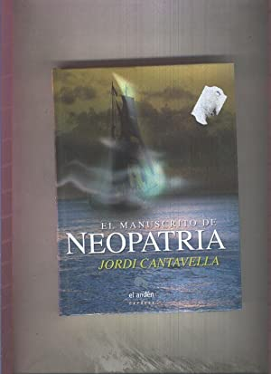 El manuscrito de Neopatria (Spanish Edition)