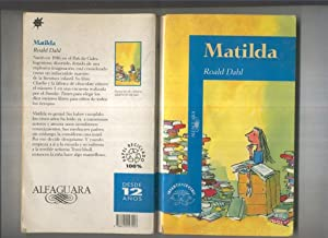Alfaguara juvenil: Matilda (decimotercera reimpresion mayo 1994): Roald Dahl