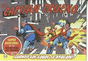 El Capitan trueno facsimil numero 233: cuando: Angel Pardo-Victor Mora
