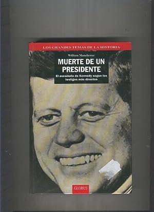 Muerte de un Presidente ( I ): William Manchester
