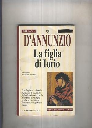 La figlia di Iorio: Gabriele D Anunzio