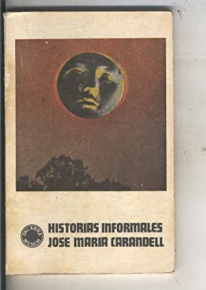 Historias informales: Jose Maria Carandell