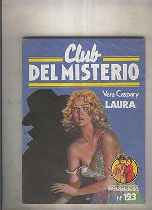Club del Misterio numero 123: Laura: Vera Caspary