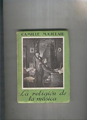 La religion de la musica: Camille Mauclair