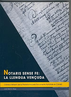 Notaris sense fe: Lallengua vencuda: Joan Berna i