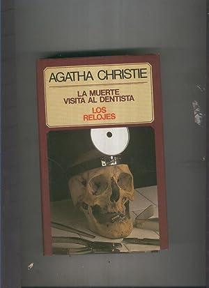 La muerte visita al dentista- Los relojes: Agatha Christie