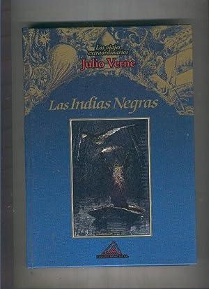 Las Indias negras: Julio Verne