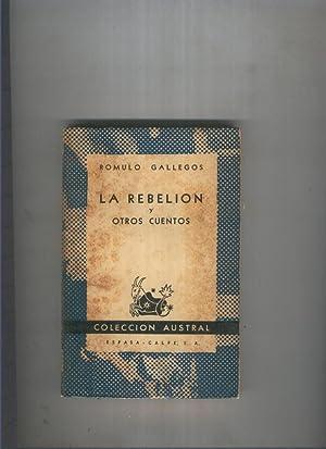Austral numero 0851: La rebelion y otros: Romulo Gallegos