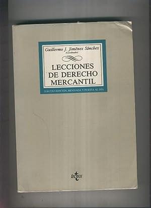 Lecciones de derecho mercantil: Guillermo J. Jimenez