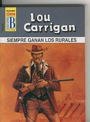 Texas numero 03 Siempre ganan los rurales: Lou Carrigan