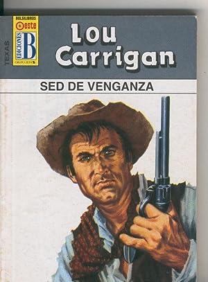 Texas numero 06: Sed de venganza: Lou Carrigan