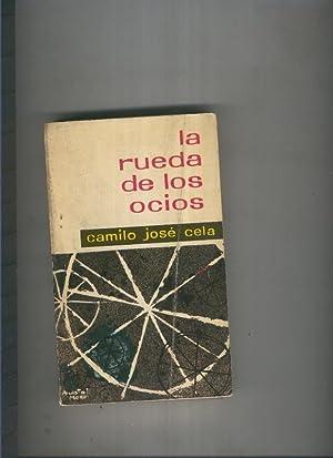 La rueda de los ocios: Camilo Jose Cela