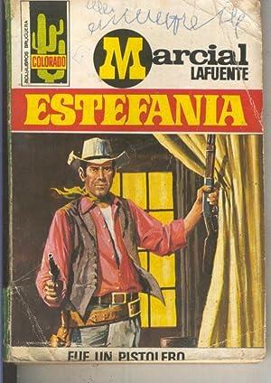Colorado numero 0781: Fue un pistolero: Marcial Lafuente Estefania