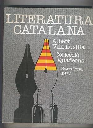 Col-leccio Quaderns: Literatura Catalana: Albert Vila Lusilla