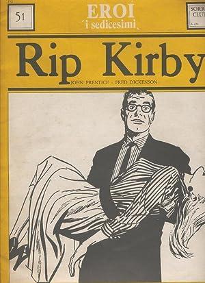 Rip Kirby volumen 51: John Prentice-Fred Dickenson