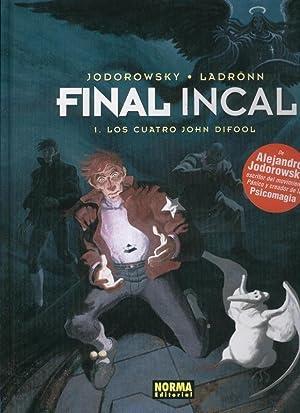 Final Incal volumen 1: Los cuatro John: Jodorowsky y Ladronn
