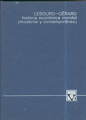 Historia economica mundial (moderna y contemporanea): Lesourd-Gerard