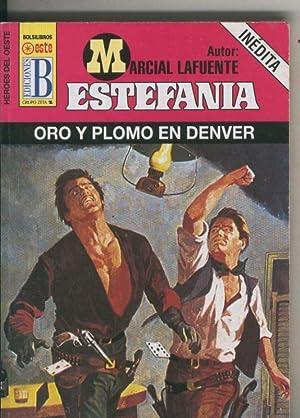 Heroes del Oeste numero 686: Oro y: Marcial Lafuente Estefania