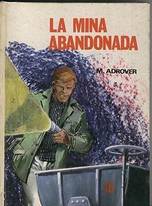 La mina abandonada: Miquel Adrover
