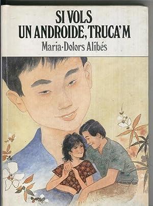 Si vols un androide, trucam: Maria Dolors Alibes