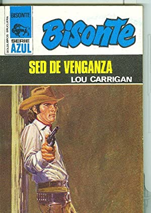 Bisonte serie azul : Sed de venganza: Lou Carrigan