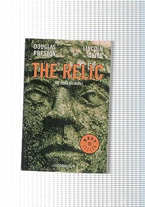 The Relic ( el idolo perdido ): Douglas Preston, Lincoln