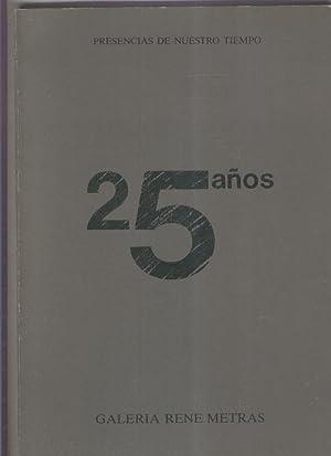 25 años de Galeria Rene Metras: Varios