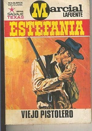 Salvaje Texas numero 0807: Viejo pistolero: Marcial Lafuente Estefania