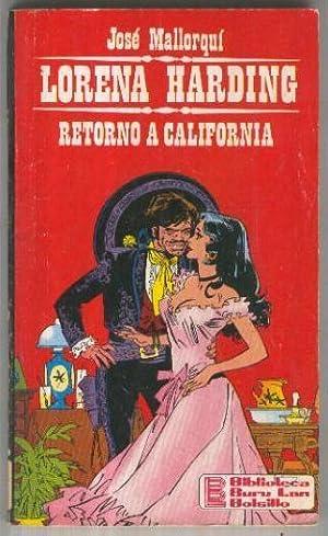 Lorena Harding numero 04: Retorno a California: Jose Mallorqui