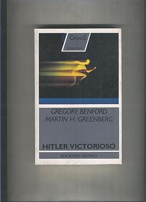 Cronos Ciencia Ficcion: Hitler Victorioso, once historias: Gregory Benford -