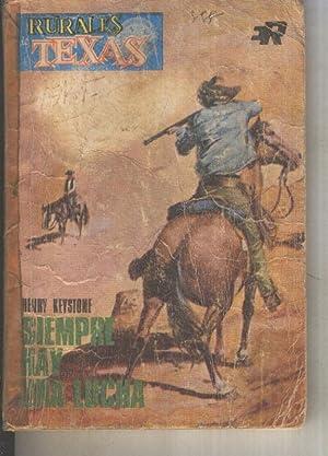 Rurales de Texas numero 291: Siempre hay: Henry Keystone