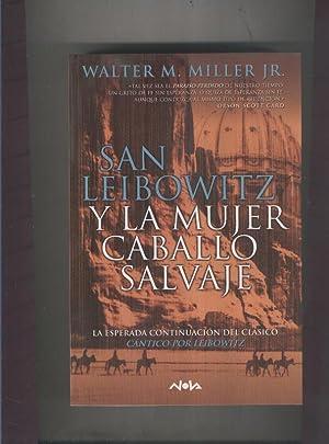 San Leibowitz y la mujer caballo salvaje: Walter M.Miller Jr.